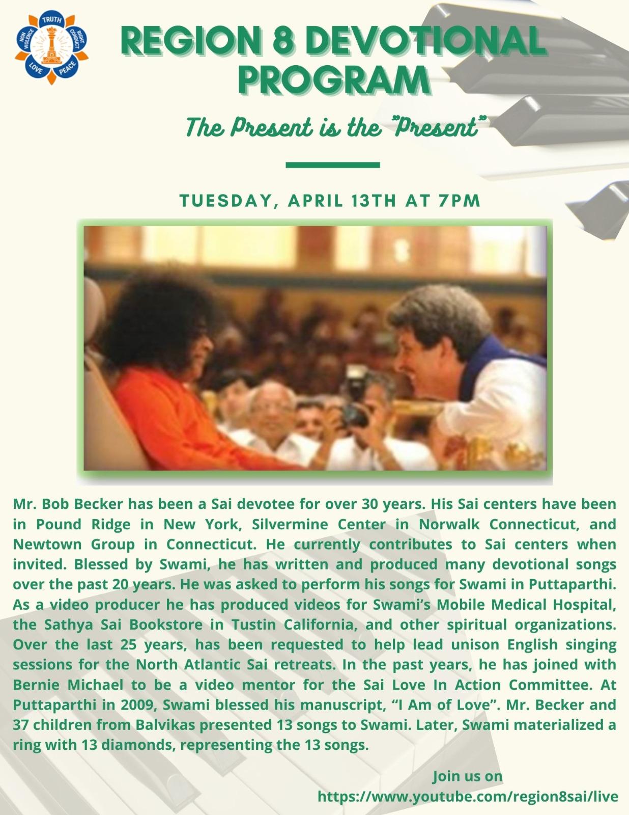 "Region 8 Devotional Program | The Present is the ""Present"" - Bob Becker"